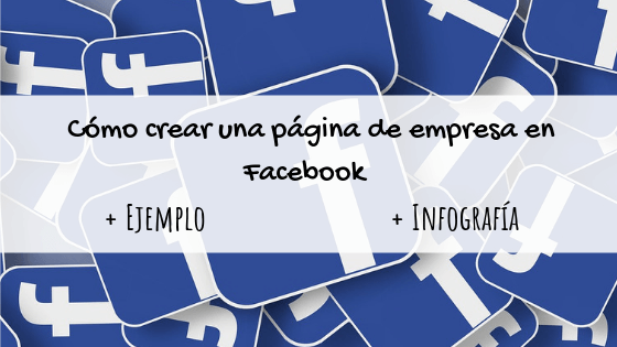 como crear una pagina de empresa en facebook