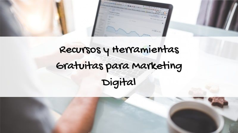 herramientas gratuitas para marketing digital